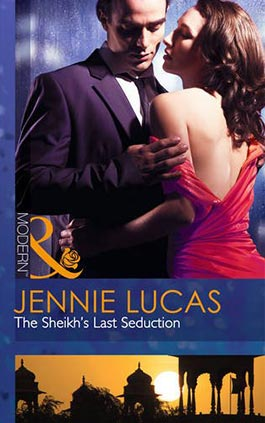 The Sheikh's Last Seduction